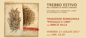 Trebbo estivo nel giardino di Franca Minardi - Tradizioni romagnole Paesaggio e Cibo - Presentazione
